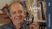 Dialogues: Interview Wolfgang Weigel II